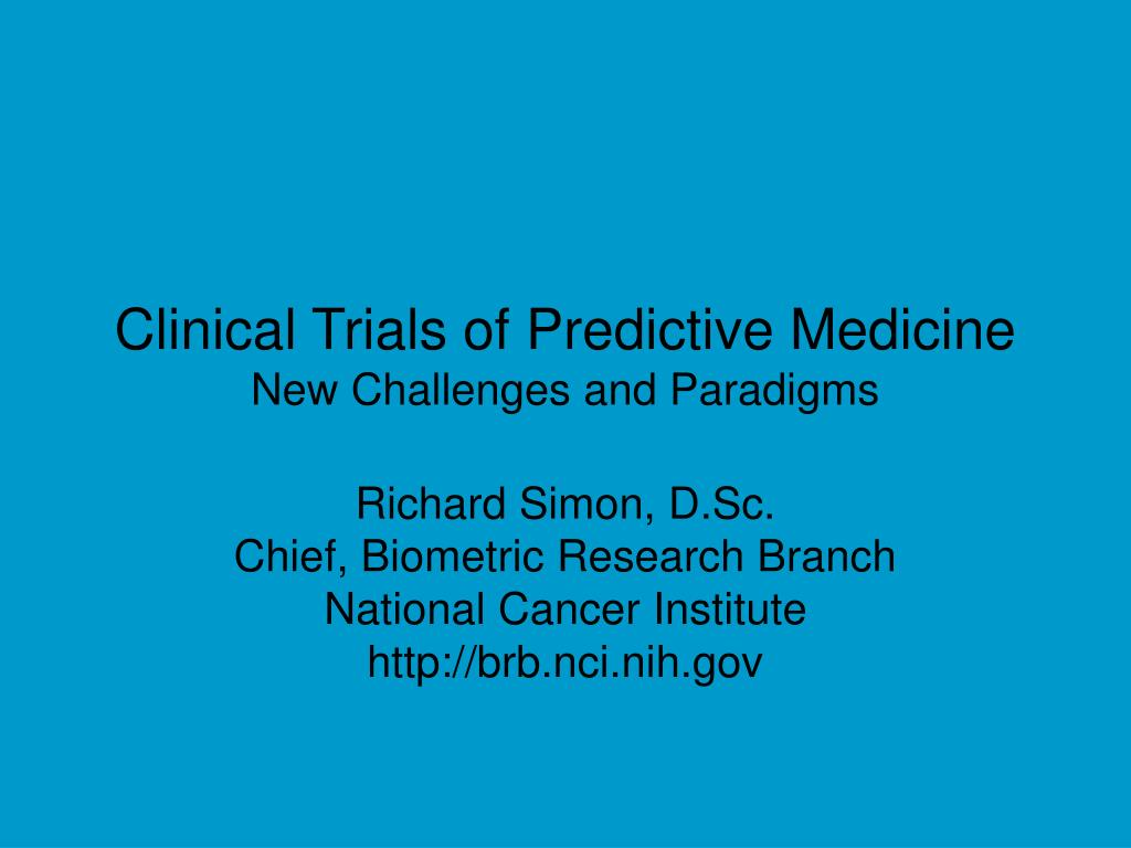 clinical trials of predictive medicine new challenges and paradigms l.