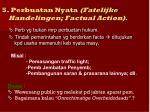 5 perbuatan nyata fatelijke handelingen factual action