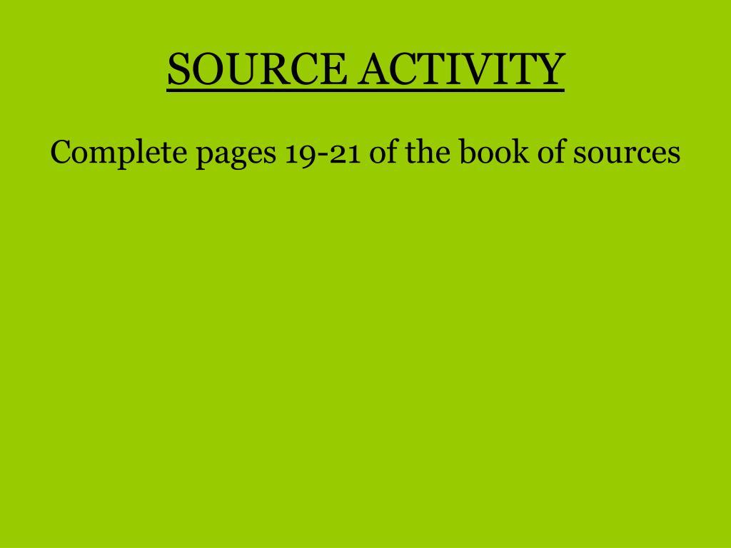 SOURCE ACTIVITY