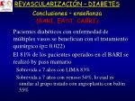 revascularizaci n diabetes conclusiones ense anza bari east cabri