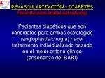 revascularizaci n diabetes paciente para ambas estrategias