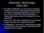 statsmakt i vest europa 1100 1350