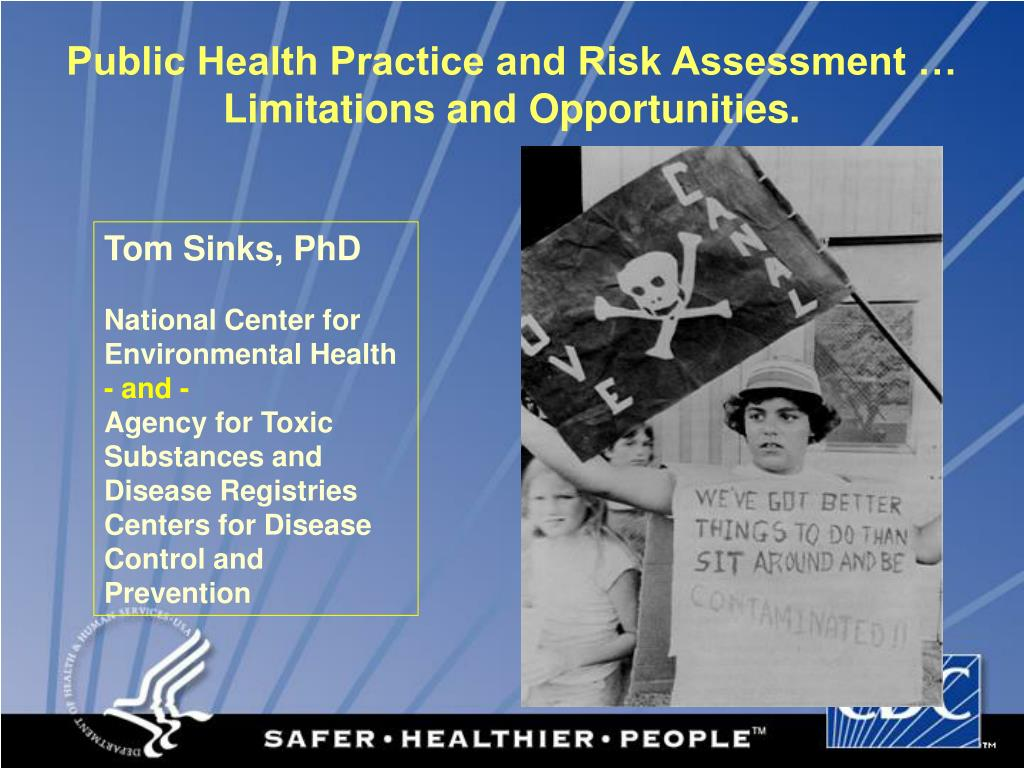 public health practice and risk assessment limitations and opportunities l.