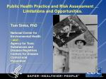 public health practice and risk assessment limitations and opportunities