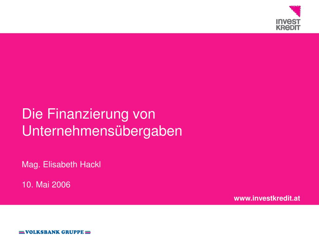 die finanzierung von unternehmens bergaben mag elisabeth hackl 10 mai 2006 l.