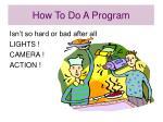 how to do a program24