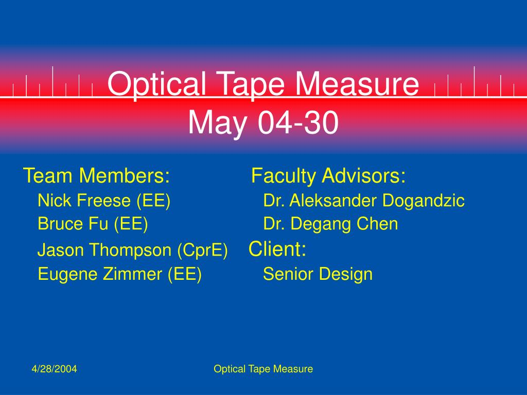 optical tape measure may 04 30 l.