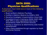 data 2000 physician qualifications17