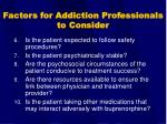 factors for addiction professionals to consider45
