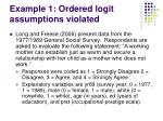 example 1 ordered logit assumptions violated