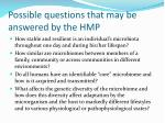 possible questions that may be answered by the hmp