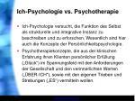 ich psychologie vs psychotherapie