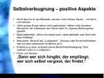 selbstverleugnung positive aspekte