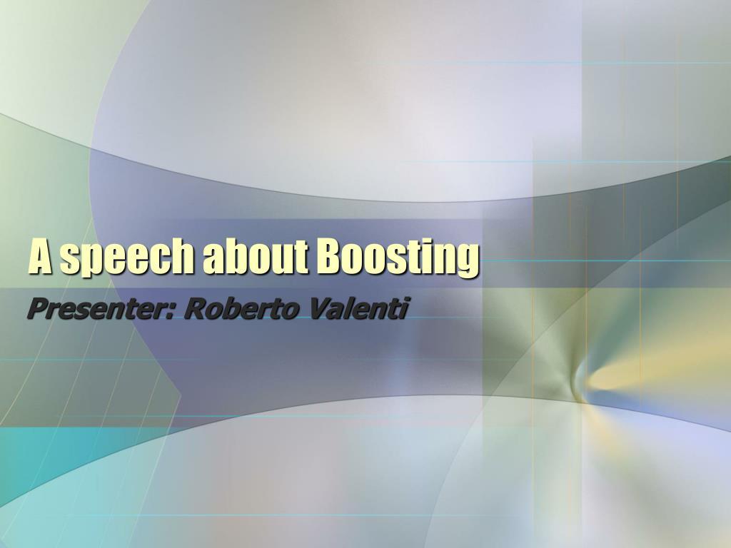 a speech about boosting l.
