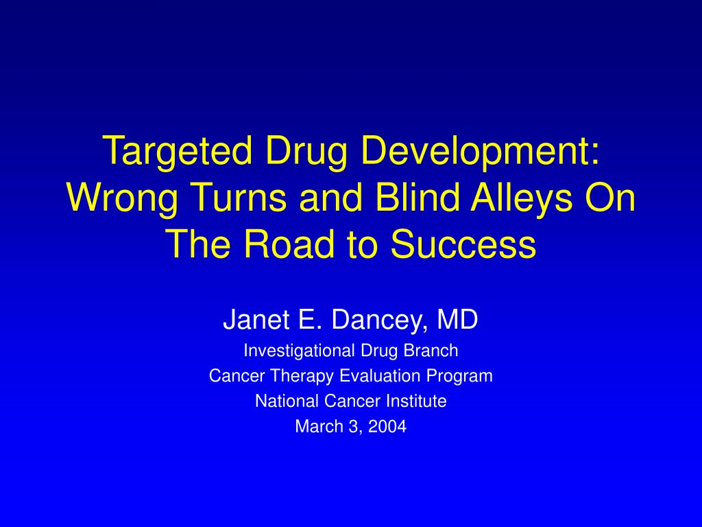 targeted drug development wrong turns and blind alleys on the road to success l.