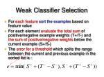 weak classifier selection