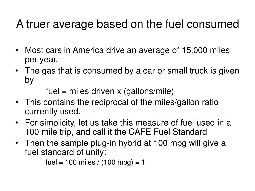 A truer average based on the fuel consumed