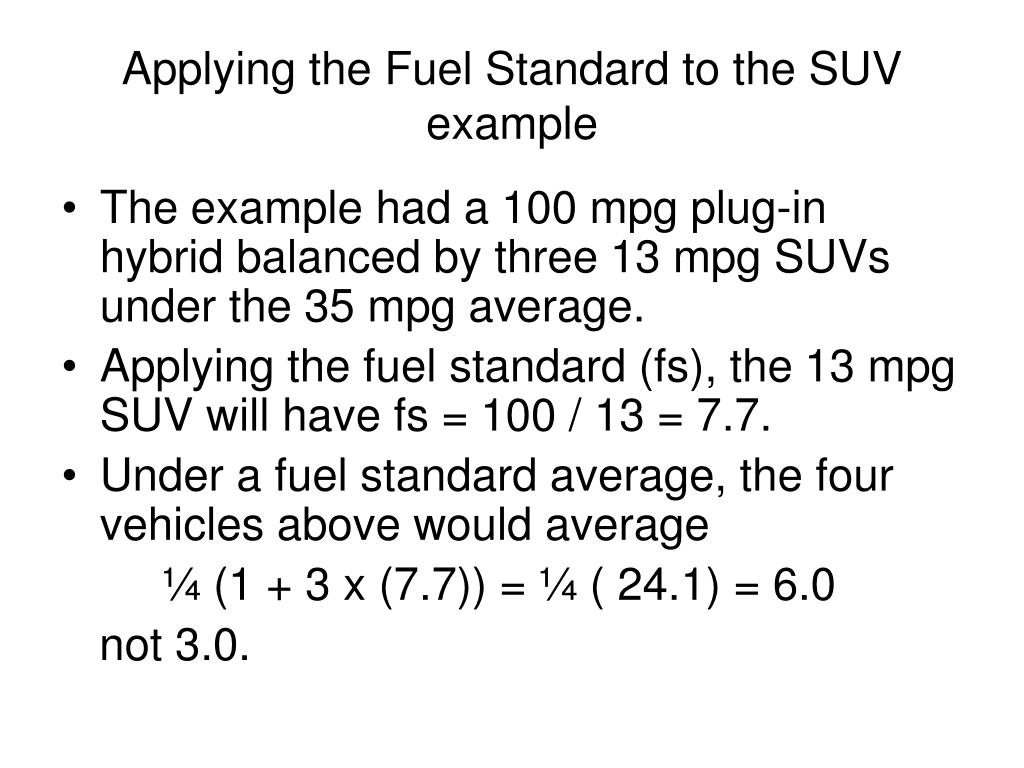 Applying the Fuel Standard to the SUV example