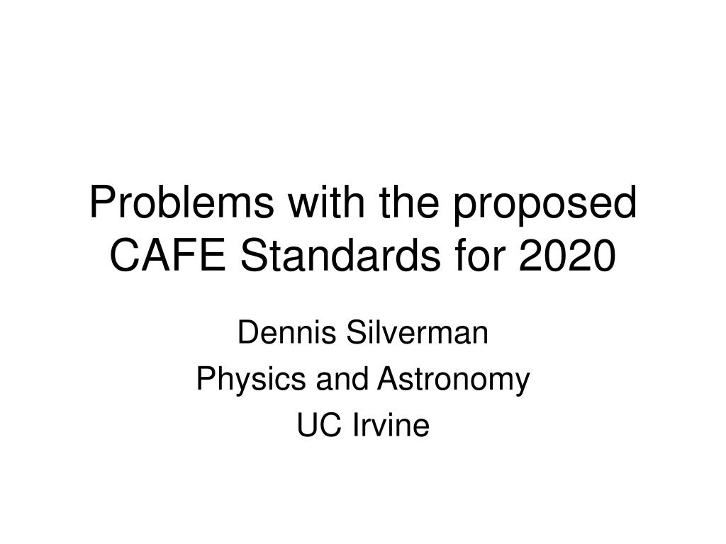 problems with the proposed cafe standards for 2020 l.