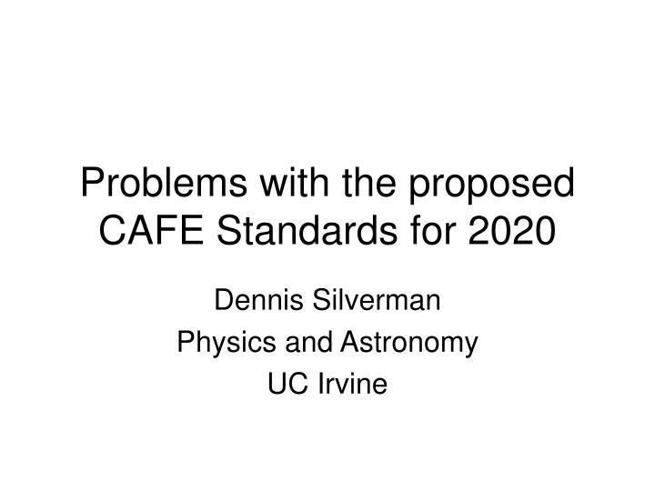 Problems with the proposed cafe standards for 2020