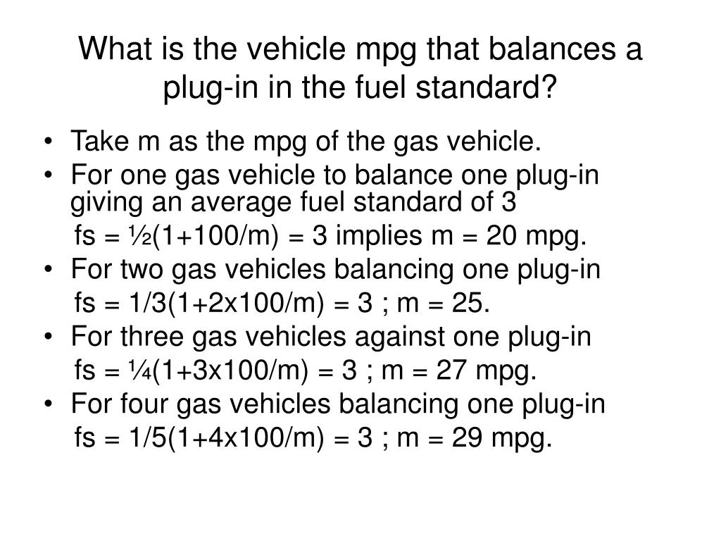 What is the vehicle mpg that balances a plug-in in the fuel standard?