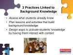 3 practices linked to background knowledge