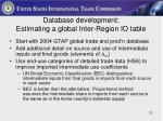 database development estimating a global inter region io table