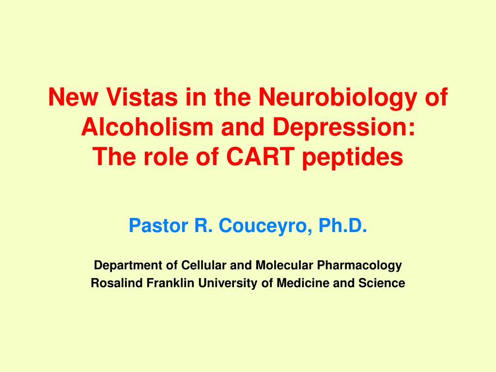 new vistas in the neurobiology of alcoholism and depression the role of cart peptides l.