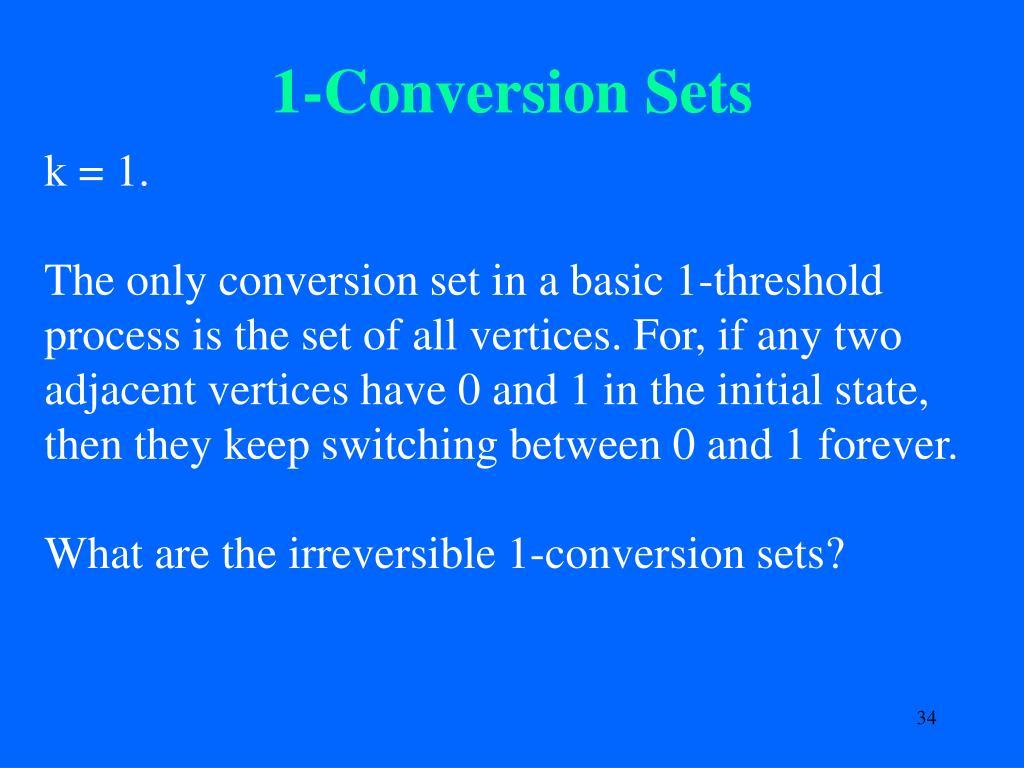 1-Conversion Sets