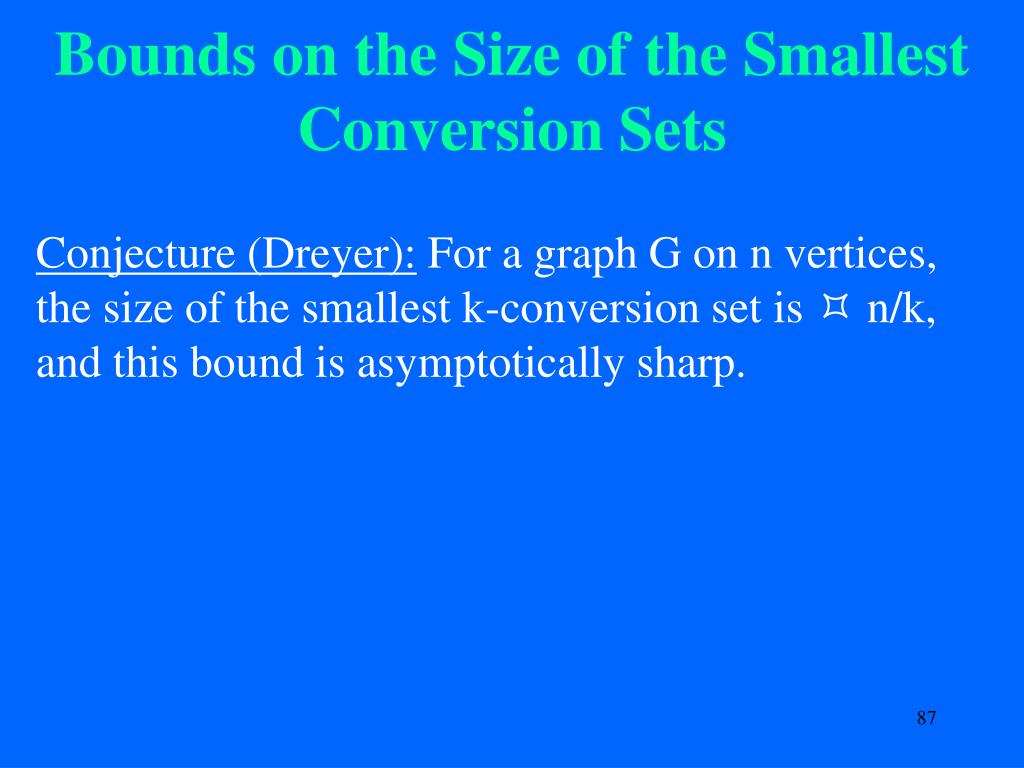 Bounds on the Size of the Smallest Conversion Sets