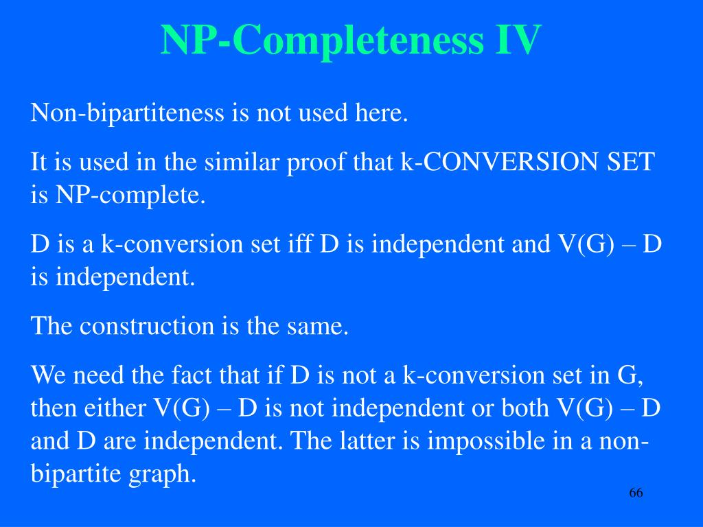 NP-Completeness IV