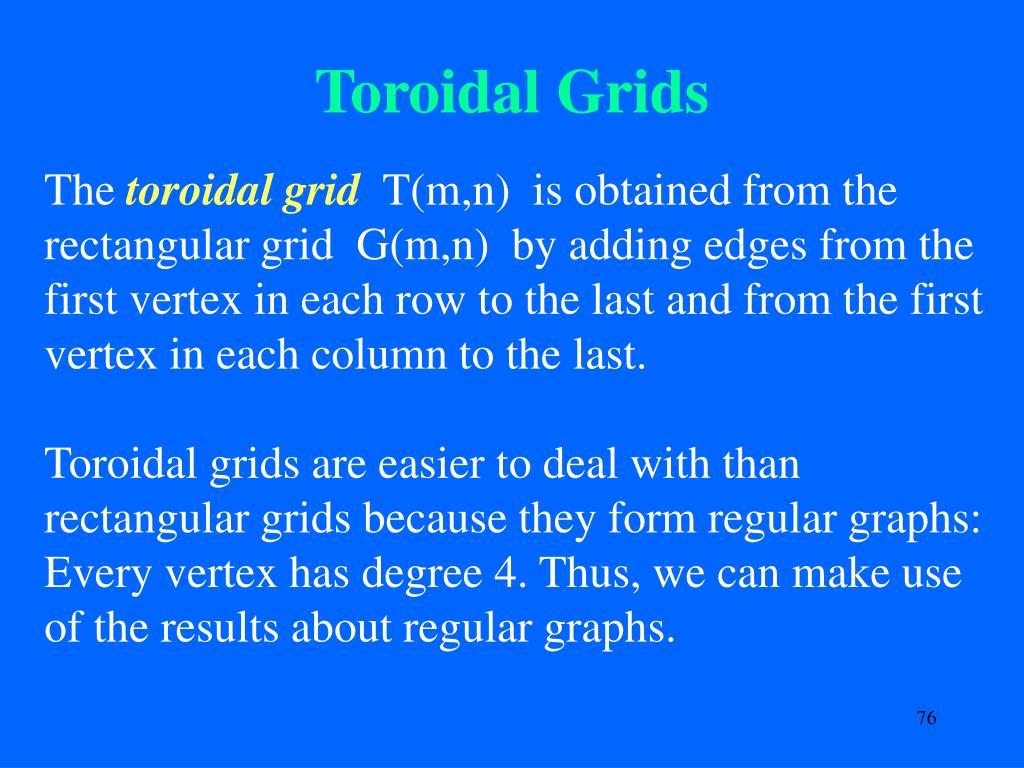 Toroidal Grids