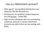 use as a retirement account