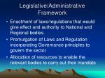legislative administrative framework