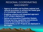 regional coordinating machinery