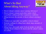 what s so bad about idling anyway