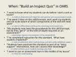 when build an inspect quiz in oars