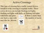 active crossings