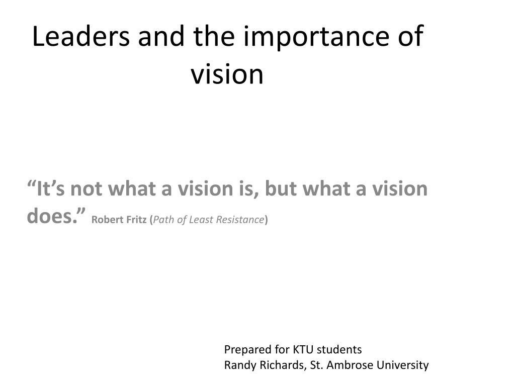 leaders and the importance of vision l.