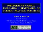 preoperative cardiac evaluation reappraisal of current practice paradigms