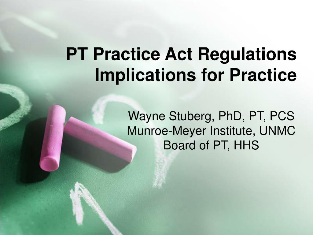 pt practice act regulations implications for practice l.