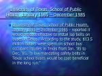 university of texas school of public health january 1985 december 1985