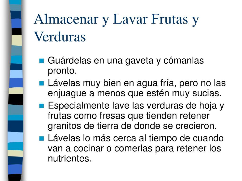 Almacenar y Lavar Frutas y Verduras