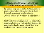 2 5 frutos climat ricos y no climat ricos cambios asociados a la maduraci n7