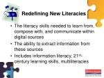 redefining new literacies