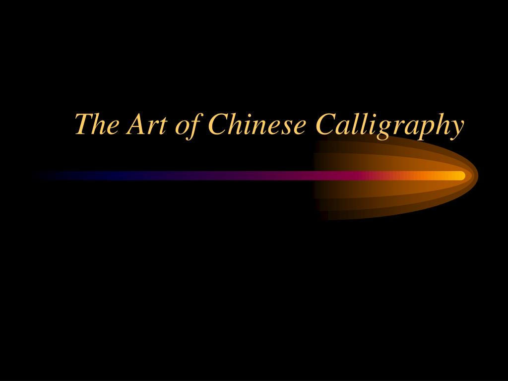the art of chinese calligraphy l.