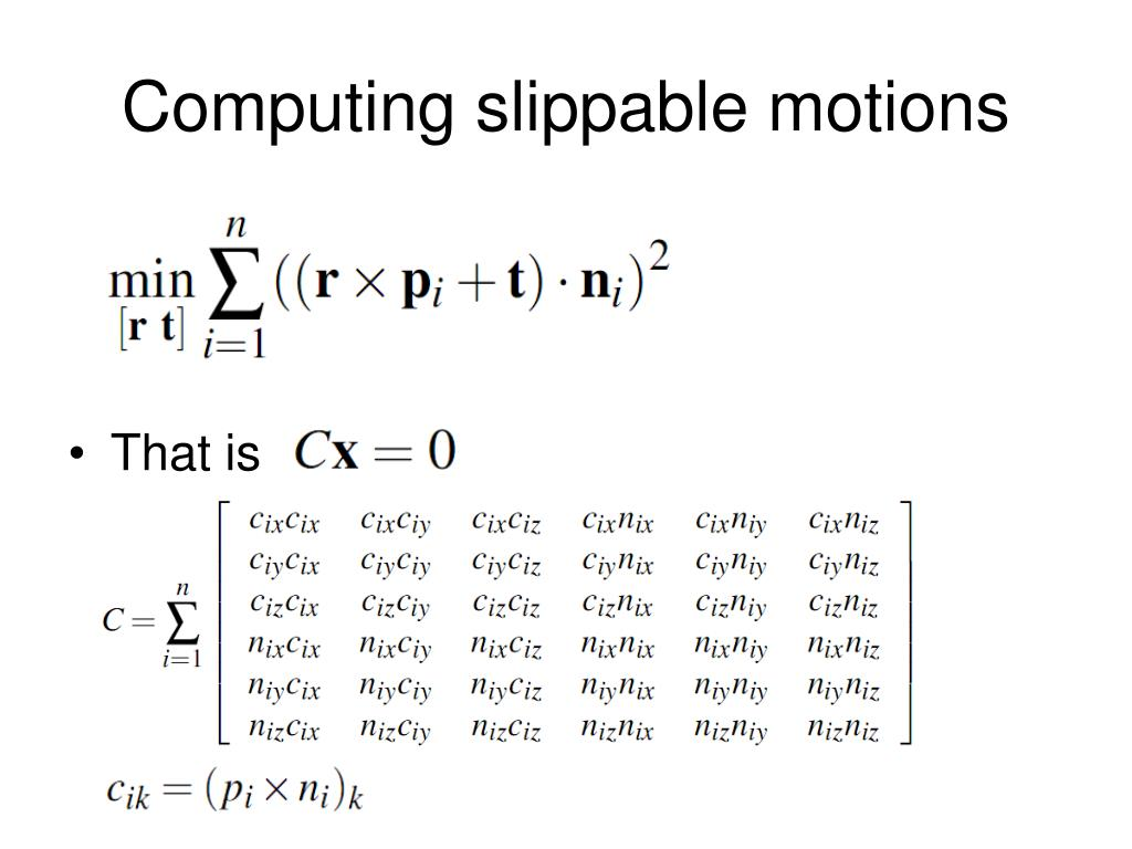 Computing slippable motions