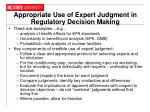 appropriate use of expert judgment in regulatory decision making