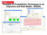 example of probabilistic techniques in an exposure and risk model sheds
