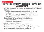 methodology for probabilistic technology assessment
